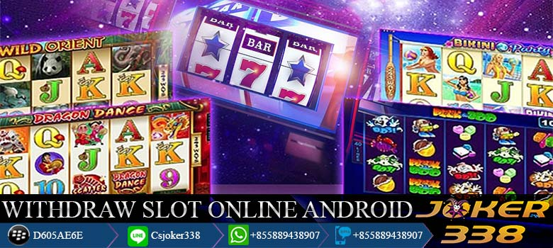 Withdraw-Slot-Online-Android
